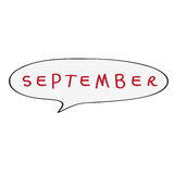 September bubble. Speech bubble with original childish text, September doodle isolated on white Stock Photos