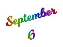 6. September Datum des Monats-Kalenders, machte kalligraphisches 3D Text-Illustration gefärbt mit RGB-Regenbogen-Steigung Stockbild