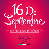 September 16 Mexican independence day spanish text. 16 de Septiembre, dia de independencia de Mexico - September 16 Mexican independence day spanish text Royalty Free Illustration