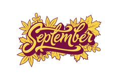 September typography with autumn leaves on white isolated background. Brush lettering for banner, poster, greeting card Stock Images