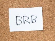 Serie wiadomość na korkują deskę, BRB Zdjęcia Royalty Free