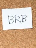 Serie wiadomość na korkują deskę, BRB Obrazy Royalty Free