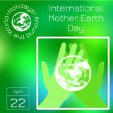 Series calendar. Holidays Around the World. Event of each day of the year. International Mother Earth Day. Stock Photos
