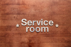 Service room is the inscription Royalty Free Stock Image