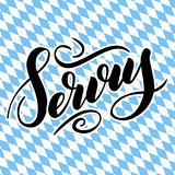 Servus. Traditional German Oktoberfest bier festival with bavarian Servus. Vector hand-drawn brush lettering. Illustration on bayern background Royalty Free Stock Image