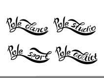 Set of black lettering pole dance, sport, studio, addict. Set of hand sketched Pole dance, Pole sport, Pole studio, Pole addict lettering on white background Stock Photography