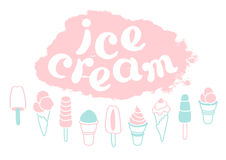 Set of cartoon ice cream and lettering. Collection of delicious ice cream. Soft art. Vector. Set of cartoon ice cream and lettering on a white background Royalty Free Stock Images