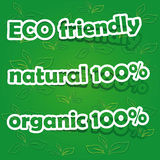 Set of Eco Friendly, Natural and Organic Labels. Vector organic 100%, natural 100% and ECO friendly; realistic cut, takes the background color Stock Image