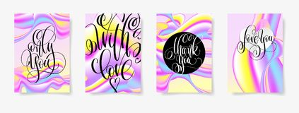 Set of four fluid templates to valentines day design. With hand lettering text - only you, with love, thank you and love you, calligraphy vector illustration Stock Image