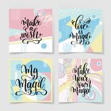 Set of four hand lettering positive quote. On abstract handmade pattern - make a wish, my magic, love is magic, make your own magic, calligraphy vector royalty free illustration