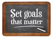 Set goals that matters -  blackboard sign Royalty Free Stock Images