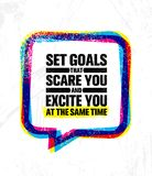 Set Goals That Scare You And Excite You At The Same Time. Inspiring Creative Motivation Quote Poster Template. Vector Typography Banner Design Concept On Stock Image
