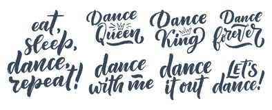 Set with Hand drawn phrases about dance for print, logo and poster design. Lettering quotes and creative concept. Vector vector illustration