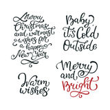 Set of hand drawn  quotes.Merry and bright, Baby it is col. D outside. Warm wishes.  Isolated calligraphy on white background. Quote about winter and Christmas Royalty Free Stock Image