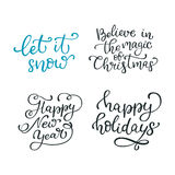Set of hand drawn vector quotes. Let it snow. Believe in the mag. Ic of Christmas. Happy new year. Happy holidays.  Isolated calligraphy on white background Royalty Free Stock Images