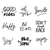 Set of hand lettered inspirational andd motivational quotes. stock photos