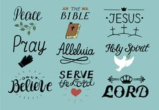 Set of 9 Hand lettering christian quotes Jesus. Holy Spirit. Serve the Lord. Pray. Only believe. Bible. Alleluia with. Set of 9 Hand lettering christian quotes Stock Image