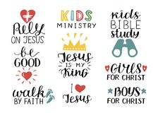 Set of 9 Hand lettering christian quotes Jesus is my king,Rely, Kids bible study, Be good, Girls, Boys, Walk by faith. Kids ministry . Biblical background royalty free illustration