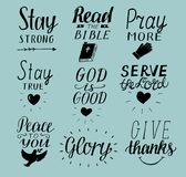 Set of 9 Hand lettering christian quotes Stay strong. Peace to you. Pray more. Read the bible. God is good. Serve Lord. Give thank. S. Glory. Biblical background Royalty Free Stock Photos