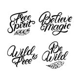 Set of hand written lettering quotes. Free spirit. Be wild. Ispirational phrases. Boho tribal style. Modern brush calligraphy. Isolated on white background Stock Image