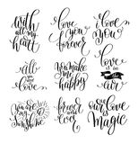 Set of handwritten lettering positive quote about love to valent Stock Photos