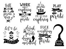Set about pirate. Lettering. Vector hand drawn motivational and inspirational quote. Calligraphic poster stock illustration