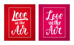 Vector illustration: Set of two poster with Handwritten lettering of Love in the Air. Stock Photography