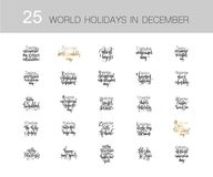 Set of 25 world holidays in december, hand lettering calligraphy. Quote, handwritten vector illustration collection Royalty Free Stock Image