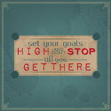 Set your goals high and don't stop Stock Image