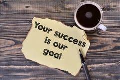Seu sucesso é nosso objetivo imagem de stock