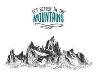 Seus melhores nas montanhas assinam dentro o vintage, a mão velha tirada, o esboço, ou gravaram o estilo pico de montanha de vist ilustração royalty free