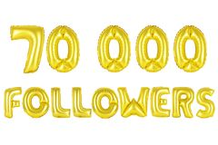 Seventy thousand followers, gold color. Gold alphabet balloons, 70K seventy thousand followers, Gold number and letter balloon Stock Image