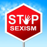 Sexism Stop Means Gender Prejudice And Discrimination. Stop Sexism Showing Sexual Discrimination And Sexist Stock Photo