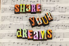 Share your dreams dreamer life love trust enjoy help letterpress type royalty free stock images