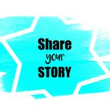 Share your story suggestion Stock Photography