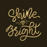 Shine bright like a diamond. Gold Vector illustration on black background. Golden Christmas holiday text lettering monoline style stock image