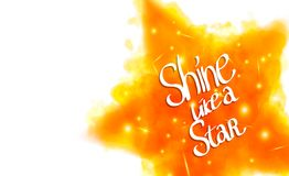 Shine like a star. Motivational saying for posters. And cards. Positive slogan. Inspirational quote. Special fantasy fire flame effect with lights and sparks on Royalty Free Stock Photos