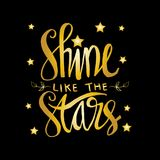 Shine like the stars. Inspirational quote royalty free illustration