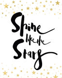Shine like the Stars Royalty Free Stock Photography