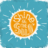 Shine like the sun Royalty Free Stock Images