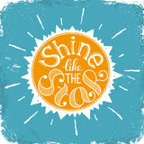 Shine like the sun poster Stock Image