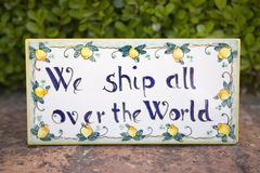 We Ship All over the World sign for international trade, Capri, Italy, Europe Royalty Free Stock Photo