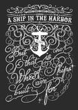 A ship in the harbor. Vintage typography illustration with a quote saying A ship in the harbor is safe but that is not what ships are built for on a dark Royalty Free Stock Images