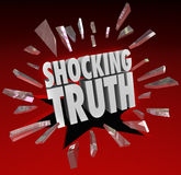 Shocking Truth Words News Information Surprise. The words Shocking Truth breaking through red glass to illustrate a surprise, bombshell, news, headlines that are Stock Photo