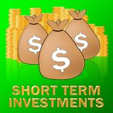 Short Term Investment Meaning Savings 3d Illustration. Short Term Investment Dollars Meaning Savings 3d Illustration Royalty Free Stock Photo