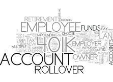 When Should An Employee Choose A K Rollover And Why Word Cloud. WHEN SHOULD AN EMPLOYEE CHOOSE A K ROLLOVER AND WHY TEXT WORD CLOUD CONCEPT Stock Photography