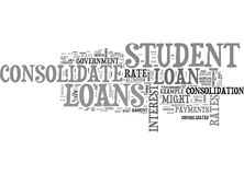 When Should You Consolidate Student Loans Word Cloud Royalty Free Stock Photo