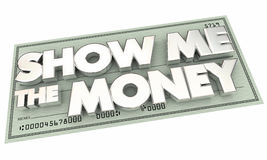 Show Me the Money Pay Check Words Stock Photos