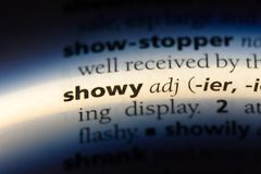 Showy. Word in a dictionary.  concept royalty free stock images
