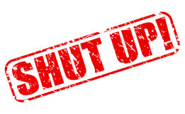 Shut up red stamp text Stock Photography